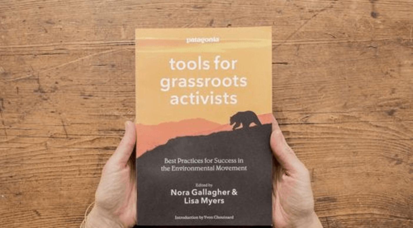 『草の根活動家のためのパタゴニアのツール会議:環境保護運動における成功のためのベストプラクティス:パタゴニア』 ノラ・ギャラガー、リサ・マイヤーズ編集